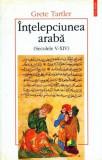 Intelepciunea araba (secolele V - XIV) _ Grete  Tartler