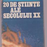 Daniel Cocoru - 20 de stiinte ale secolului XX