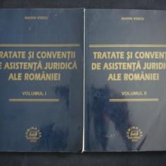 MARIN VOICU - TRATATE SI CONVENTII DE ASISTENTA JURIDICA ALE ROMANIEI 2 volume