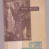 Margareta Dumitrescu si Traian Orghidan - Calatorii in lumea subpamanteana