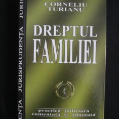 CORNELIU TURIANU - DREPTUL FAMILIEI - Carte Drept civil