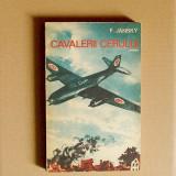 16.9. F. JANSKY - CAVALERII CERULUI