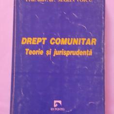 DREPT COMUNITAR- TEORIE SI JURISPRUDENTA- MARIN VOICU - Carte Drept comunitar Altele