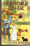 L.Frank Baum-Vrajitorul din Oz, Frank L. Baum