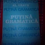 Putina gramatica Graur Al.vol.II - Carte de aventura