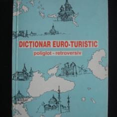 CORINA FIRUTA - DICTIONAR EURO-TURISTIC POLIGLOT