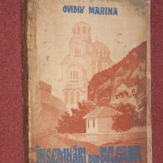 INSEMNARI DIN BULGARIA - OVIDIU MARINA (AUTOGRAF), Alta editura