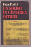 Petru Vintila - Un soldat in cautarea patriei