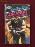 JOHN P. MCAFEE -COMANDO PRIN PLOAIA TRISTA