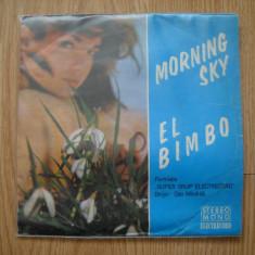SUPER GRUP ELECTRECORD: Morning Sky/El Bimbo(1971)(vinil DOAR COPERTA DISCULUI) - Muzica Rock