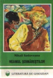 MIHAIL SADOVEANU -NEAMUL SOIMARESTILOR, 1996