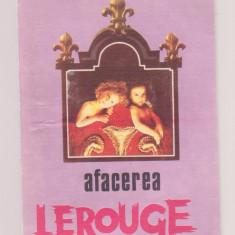 Emile Gaboriau - Afacerea Lerouge - Roman, Anul publicarii: 1992
