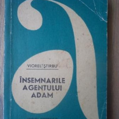 Viorel Stirbu - Insemnarile agentului Adam - Roman, Anul publicarii: 1969