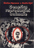 Genetica reproductiei animale - S.Oprescu, V.Otel, Alta editura