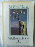 """RADACINA DE FOC. Poeme Confesiuni"", Grigore Vieru, 1988.  Carte noua, Univers"
