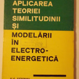 Aplicarea teoriei similitudinii si modelarii in electroenergetica, Alta editura
