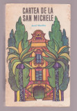 Axel Munthe - Cartea de la San Michele, Alta editura, 1969