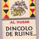 Al. Husar - Dincolo de ruine...
