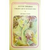 ANTON HOLBAN -O MOARTE CARE NU DOVEDESTE NIMIC ,JOCURILE DIANEI, Alta editura, 1987