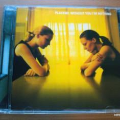 Placebo - Without You I'm Nothing - Muzica Rock emi records