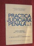 PRACTICA JUDICIARA PENALA (VOL.1) - GEORGE ANTONIU, CONSTANTIN BULAI