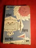 Const. Argesanu - Pilot fara Noroc - Prima ed. 1958 ESPLA