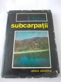 Subcarpatii Si Depresiunile Marginale Ale Transilvaniei - V. Tufescu