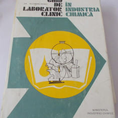 Ghid de laborator clinic in ind. chimica -  Dr. Alexandru Anghel, biotoxicologie, metabolism, explorarea functionala, hematologie