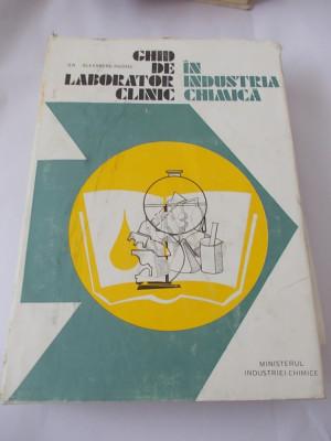 Ghid de laborator clinic in ind. chimica -  Dr. Alexandru Anghel, biotoxicologie, metabolism, explorarea functionala, hematologie foto