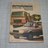 Automobilul - Constructie Functionare Depanare - D. Cristescu - V. Raducu - Editura tehnica - 1986
