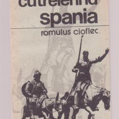 Romulus Cioflec - Cutreierand Spania - Ghid de calatorie