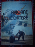 Avioane si elicoptere caracteristici tehnice si performante de zbor Gheorghe Zarioiu