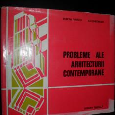 Probleme ale arhitecturii contemporane -Mircea Enescu,Ilie Gheorghe