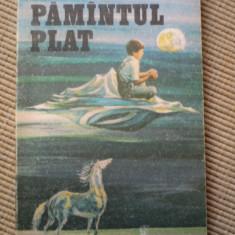 PAMANTUL PLAT VASILE BARAN carte povesti pentru copii editura ion creanga 1979 - Carte de povesti