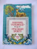 ALMANAHUL VANATORULUI SI PESCARULUI SPORTIV ANUL 1972