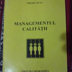 Managementul calitatii, TiberiuRusu