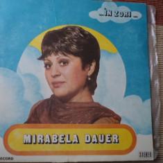 MIRABELA DAUER IN ZORI album disc vinyl muzica usoara slagare pop lp electrecord - Muzica Pop electrecord, VINIL