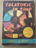 CALATORIE IN TIMP TURISM SI ISTORIE 1986 revista cultura arta hobby ilustrata, Alta editura
