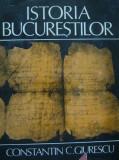 Istoria  Bucurestilor  -  Constantin C. Giurescu, Alta editura