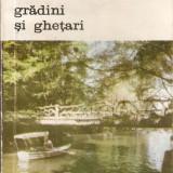 Scrieri despre arta-Gradini si Ghetari - Carte Istoria artei