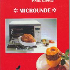 RETETE CULINARE PENTRU GURMANZI ( MICROUNDE )