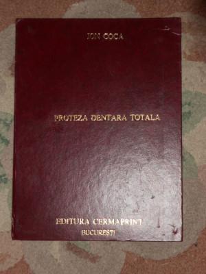 ION COCA--PROTEZA DENTARA TOTALA-EDITIE NOUA. foto