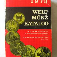 """WELT MUNZ KATALOG 1973"", Gunter Schon. Peste 8000 de monede din aprox. 300 tari, Alta editura"