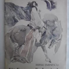 Fat Frumos din lacrima - Mihai Eminescu (ilustratii de E. Childescu)  C15G, Alta editura