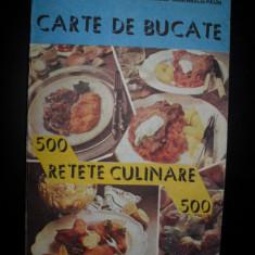 Carte de bucate pentru toate gusturile(500 retete culinare)-Ecaterina Trisca Ganea, Mariana Paun