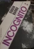 Eugen Barbu - Incognito Vol.2, 1977