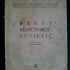 Drept muncitoresc sovietic / N. G. Alexandrov Ed. de stat , Literatura juridica 1950, Alta editura