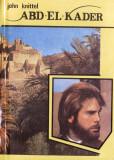 ABD-EL-KADER de JOHN KNITTEL