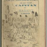 Schlutter / ION MANDRU CEL MAI VESTIT CAPITAN DE HAIDUCI - editie cca.1900 - Carte Editie princeps