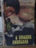 Theodore Dreiser - O tragedie americana